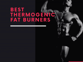 best thermogenic fat burner