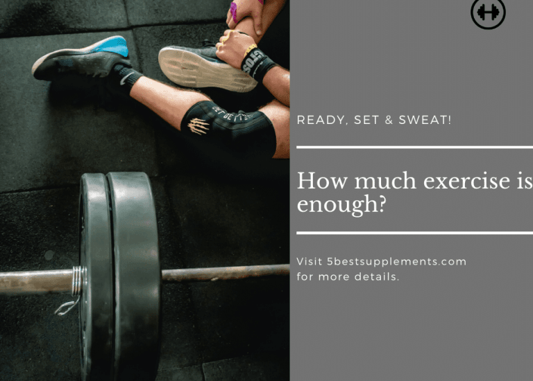 how much exercise is enough